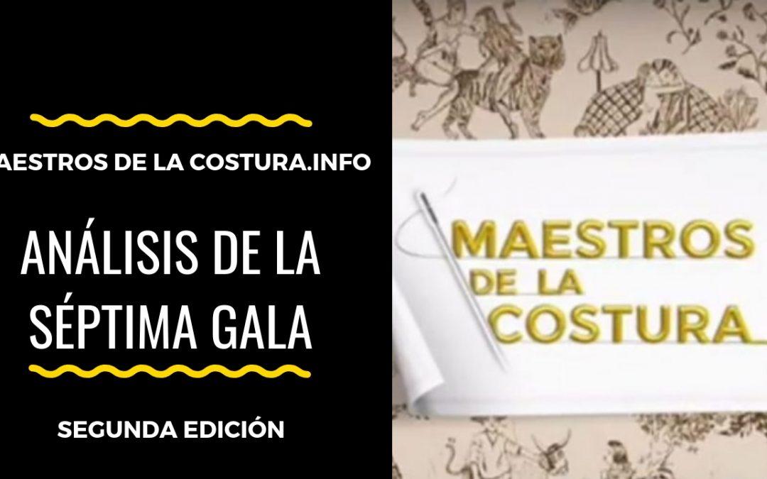 Análisis de la séptima gala de Maestros de la Costura